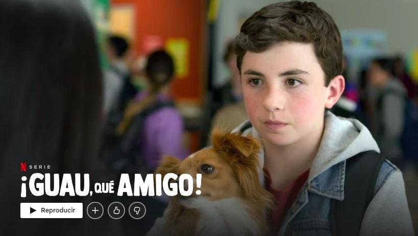 ¡Guau, qué amigo! en Netflix