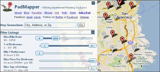 ... Like Craigslist Or Rent.com And Another For Google Maps To Get An Idea  Of Where The Places You Find Are Actually Located. This Can Get Annoying  Quickly.