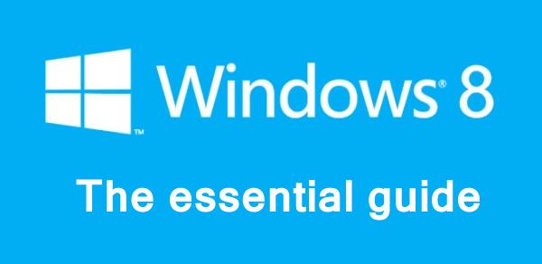 windows 8 essential guide