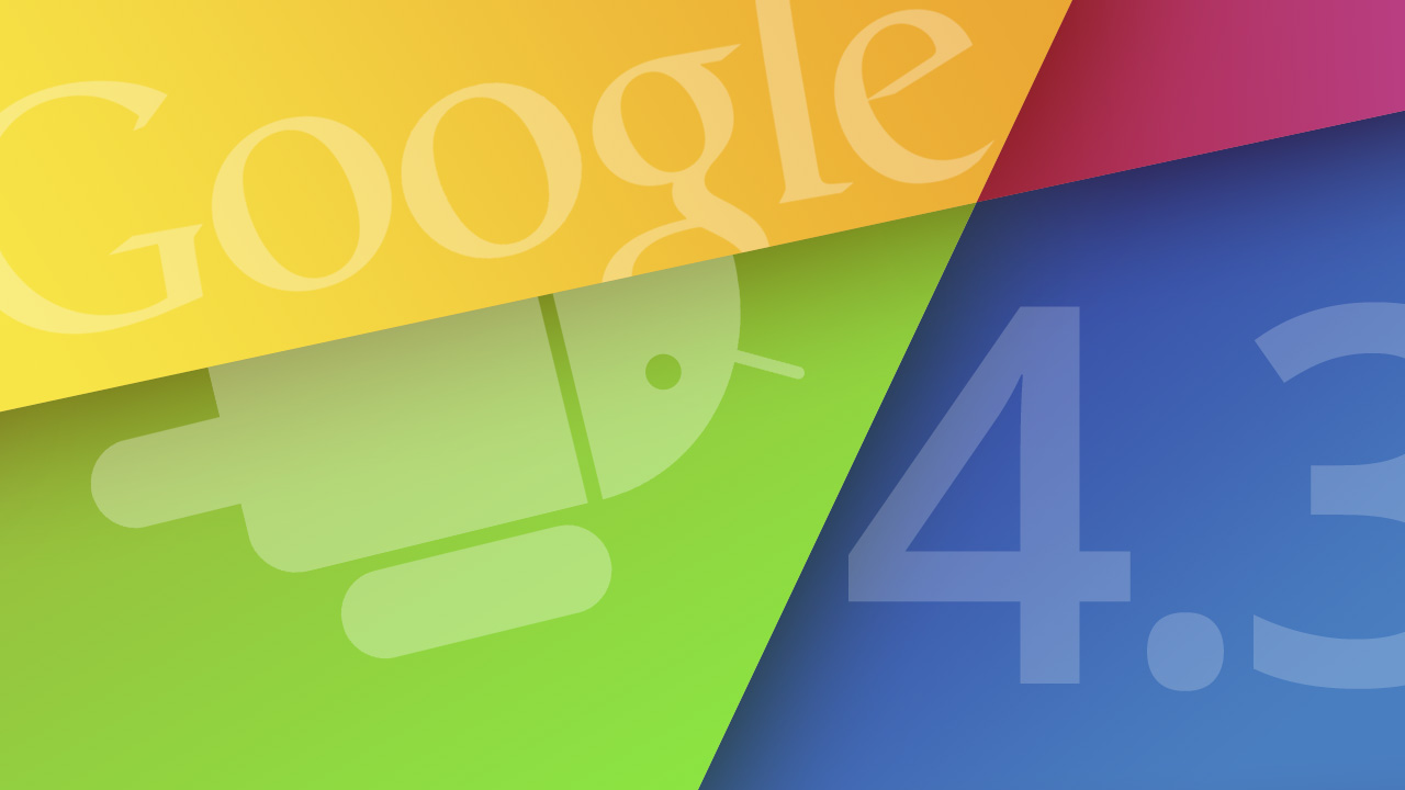 Google officially unveils Android 4.3