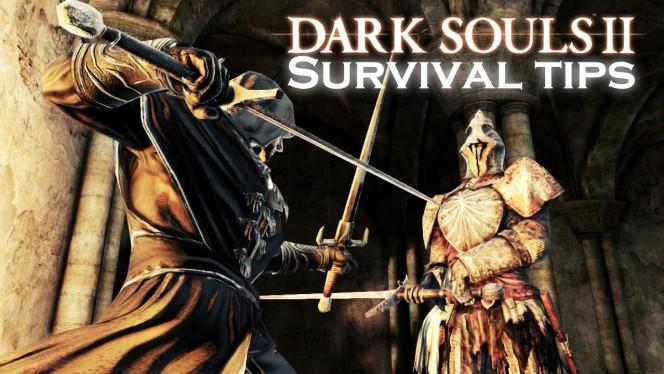 8 survival tips for Dark Souls II