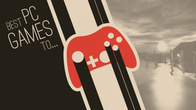 The best PC games for...the senses