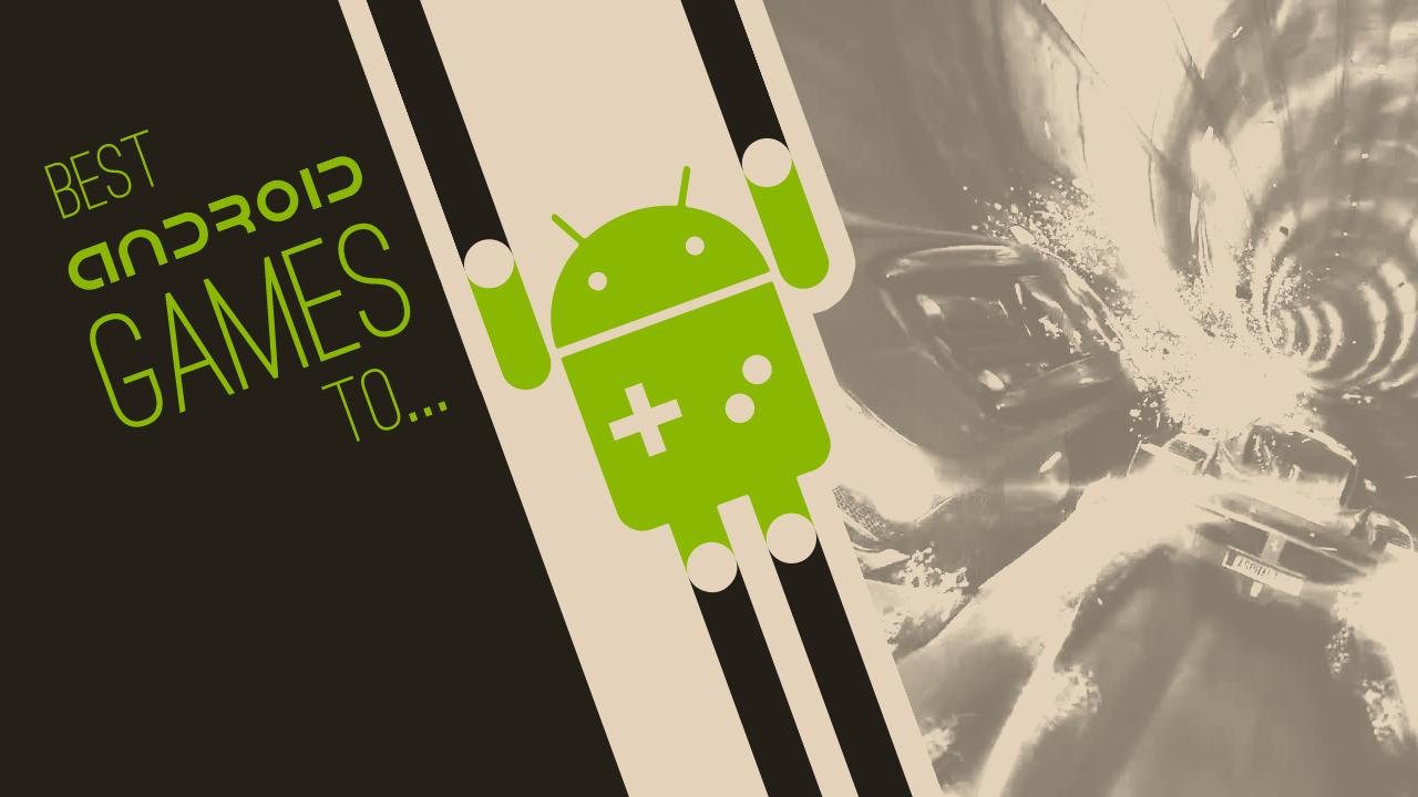 The best Android games to play with friends