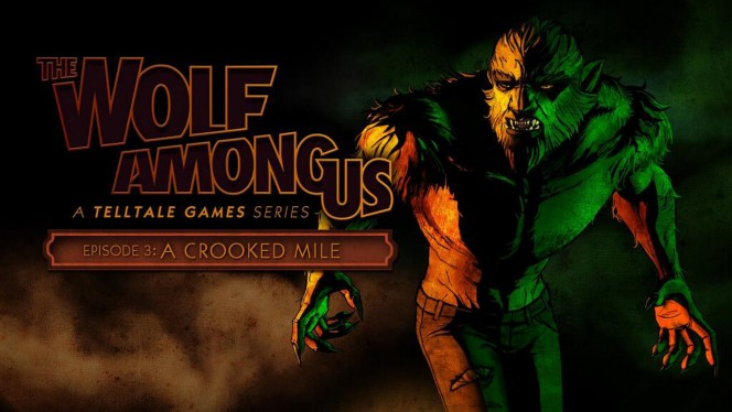 Wolf Among Us Ep 3 A Crooked Mile header