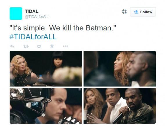 Tidal we kill the batman