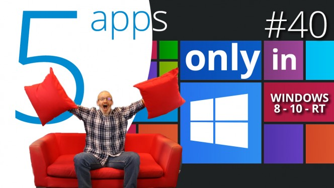 EN 5 APPS EXCLUSIVAS EN WINDOWS 10