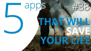 Five apps to survive the apocalypse