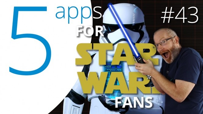EN BEST APPS FOR STAR WARS FANS