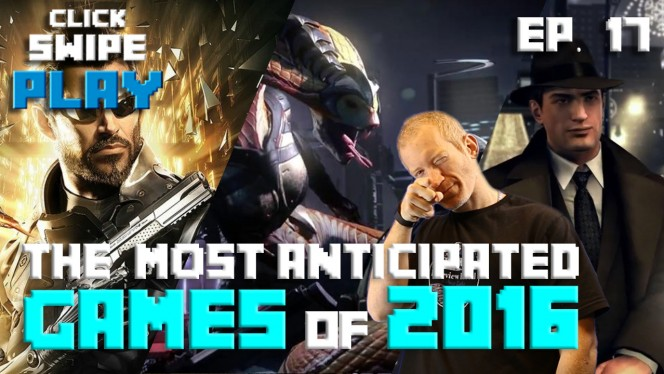 2016's most anticipated games