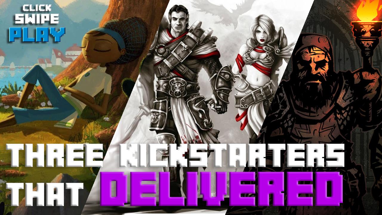 Three Kickstarter games that delivered