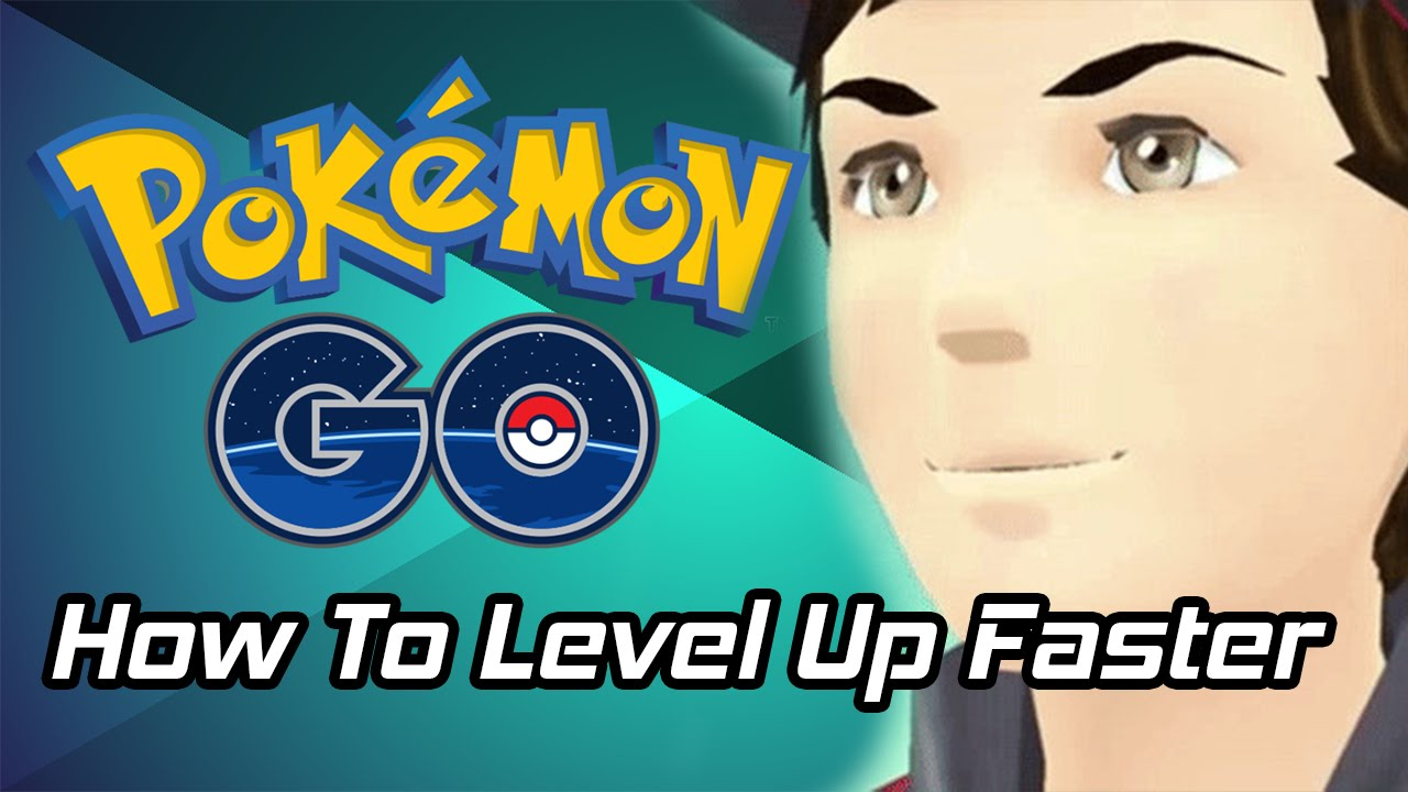 How to Quickly Level Up in Pokémon GO