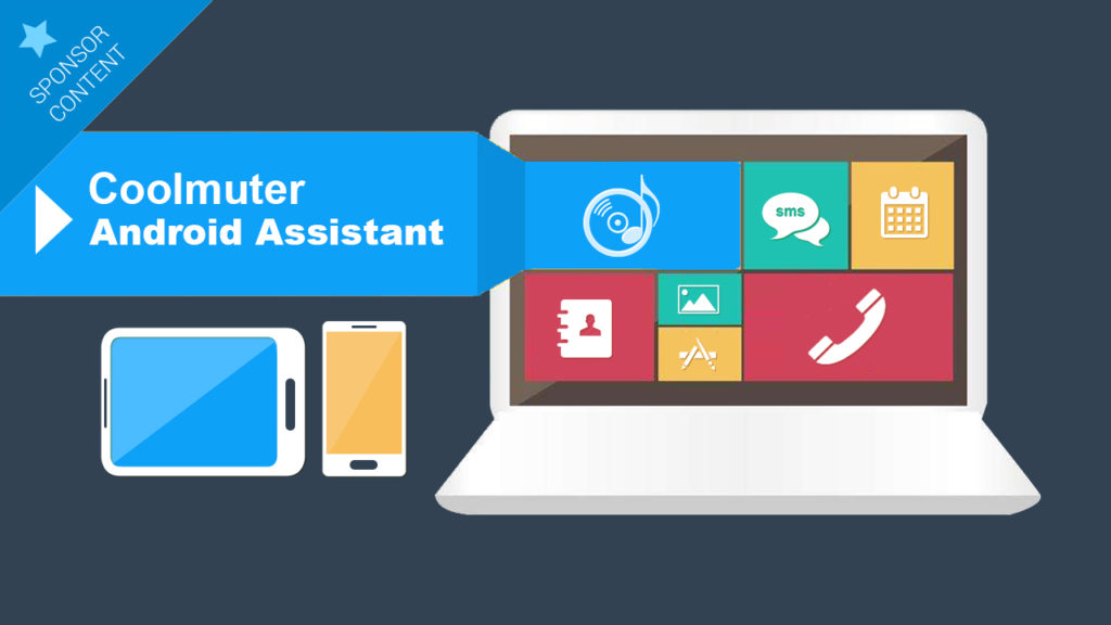 Manage your Mobile Quickly and Efficiently with Coolmuster Android Assistant