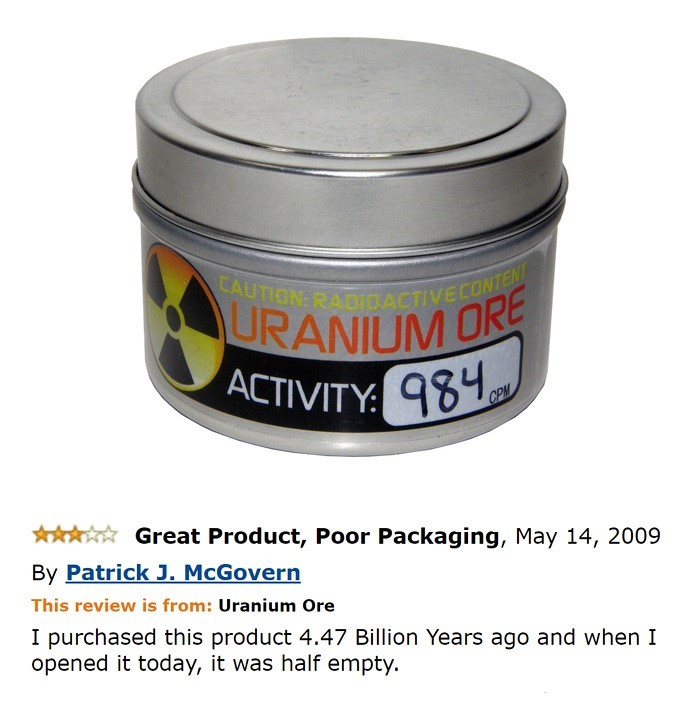 Funny Amazon reviews Uranium
