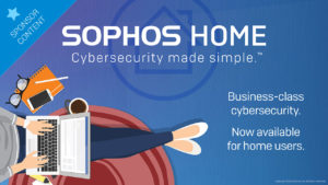 Sophos Home Premium: Bringing your family together under one protective shield