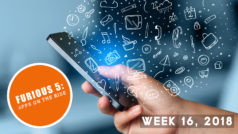 Furious 5: Apps on the rise (Week 16, 2018)