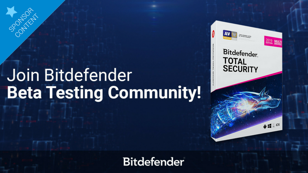We need you! Join the Bitdefender 2019 BETA and test the future of cybersecurity!