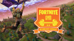 Fortnite gym: Intermediate workout