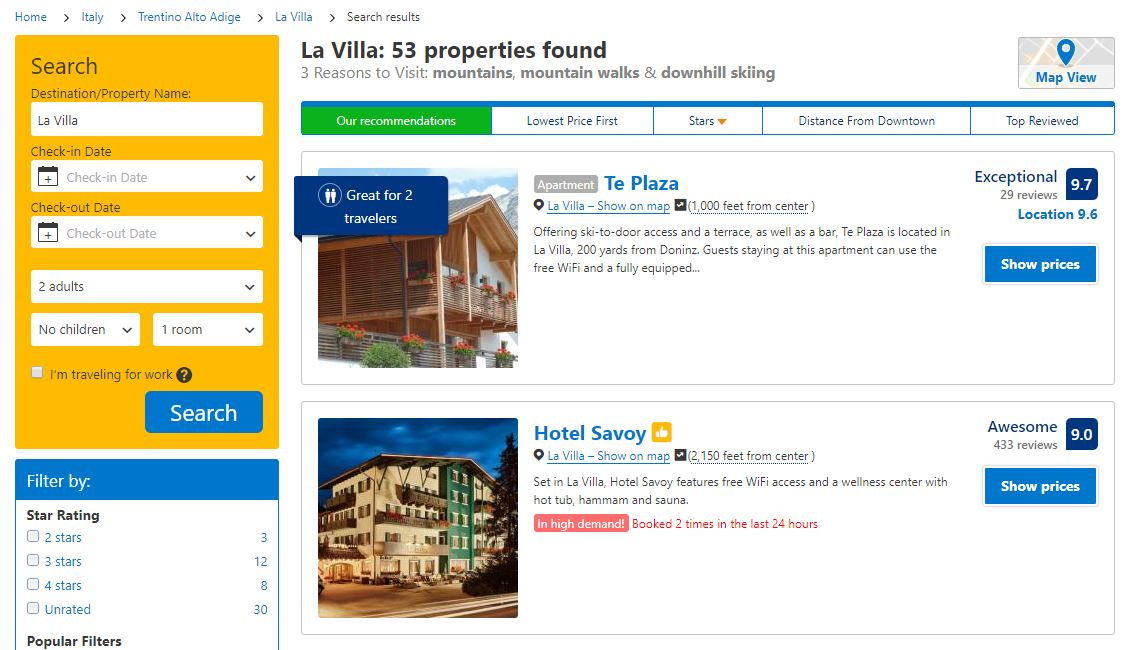 Booking.com has hotels and practically every other kind of lodging under the sun