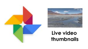 Google Photos update brings live video previews to your main timeline