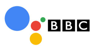 The BBC is working its own version of Alexa and Google Assistant
