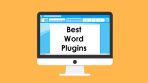 Best plugins for Microsoft Word