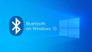 How to fix Bluetooth problems in Windows 10