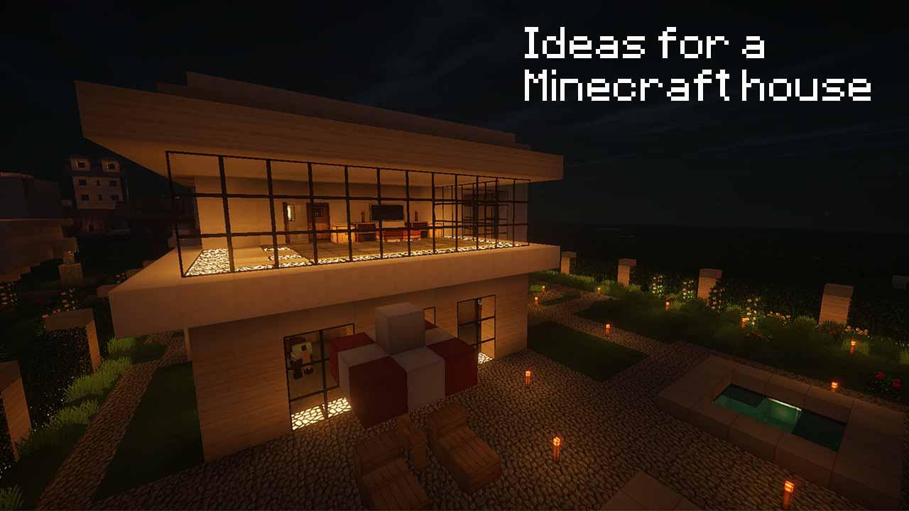 Ideas For A Minecraft House