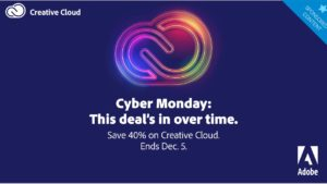 An astounding Cyber Monday deal on Adobe Creative Cloud services