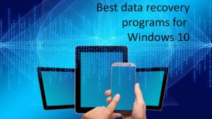 Best data recovery programs for Windows 10