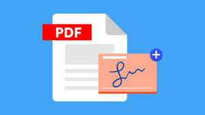 How To Add A Signature To PDF