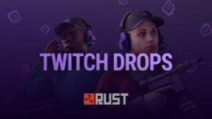 Rust Twitch Drops