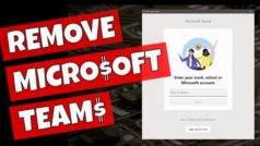 How to Uninstall Microsoft Teams