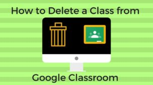 How To Delete A Google Classroom