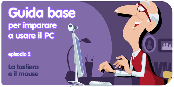 Guida PC principianti tastiera mouse