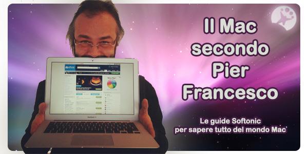 Il Mac secondo Pier Francesco