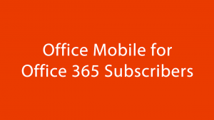 Office Mobile (Word, Excel, PowerPoint) sbarca su Android