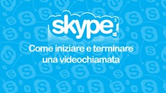 Skype, la guida passo per passo – Episodio 3 – Come iniziare e terminare una chiamata dal PC
