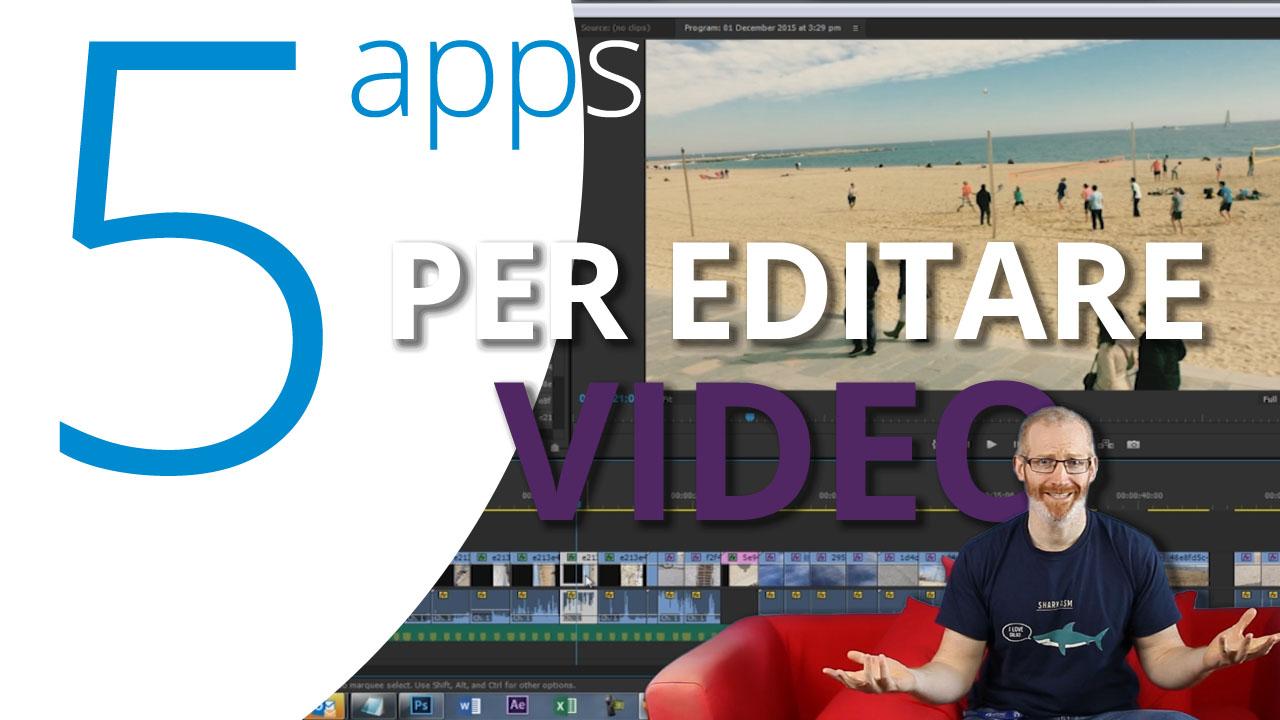 Le 5 migliori app per editare video con lo smartphone