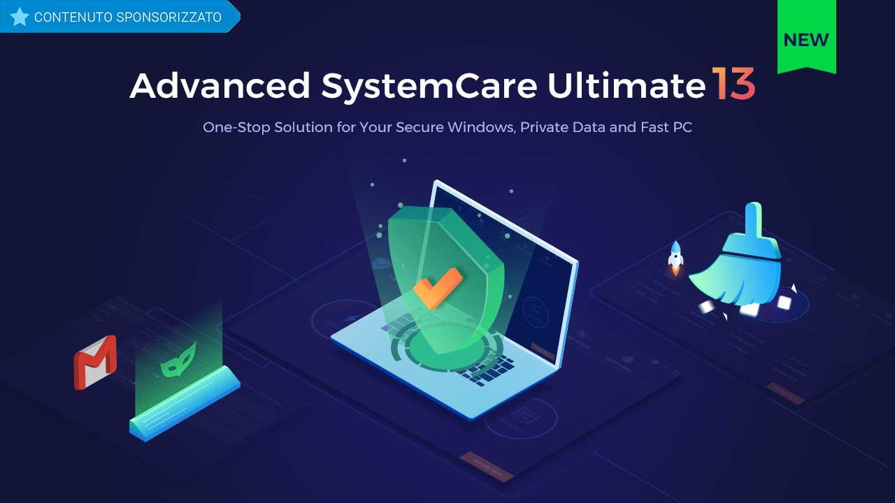 IObit lancia Advanced SystemCare Ultimate per mantenere al sicuro i PC e renderli più veloci