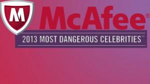 McAfee publiceert lijst met gevaarlijkste beroemdheden online