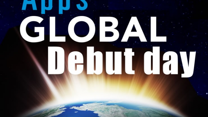 Apps Global Debut day ~アプリ世界デビューの日~