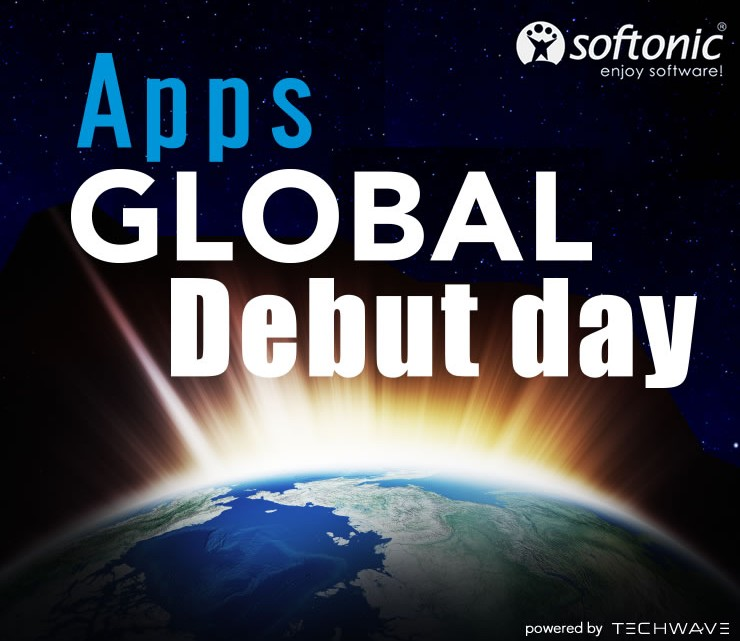 Apps Global Debut day ~アプリ世界デビューの日~