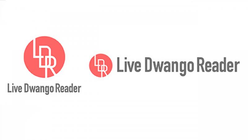 「livedoor Reader」の新名称が「Live Dwango Reader」に決定 略称はLDRのまま