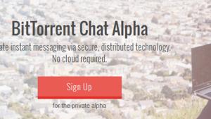 BitTorrent anuncia Chat Alpha, um serviço de mensagens seguro