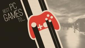 Os melhores games de PC para se emocionar