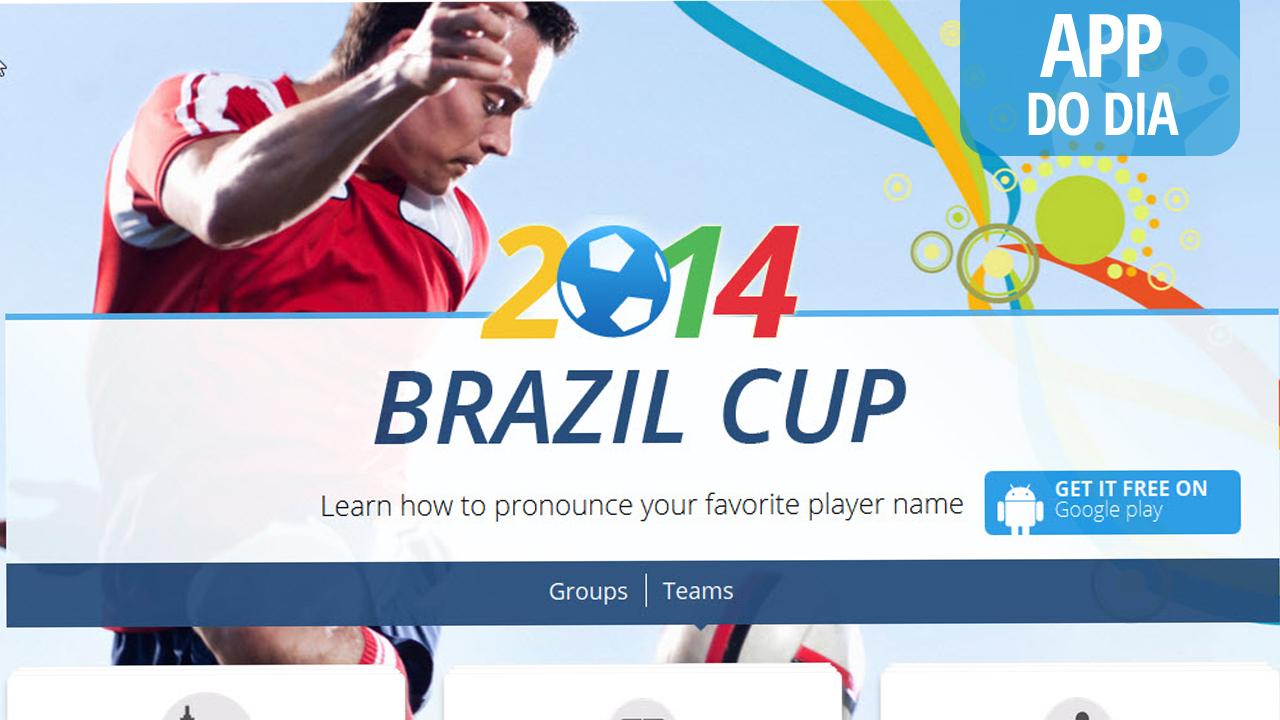 App do dia: World Cup Namez, o corretor de pronúncias da Copa 2014
