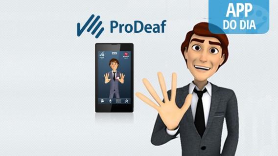 App do dia: ProDeaf, o tradutor da língua dos sinais