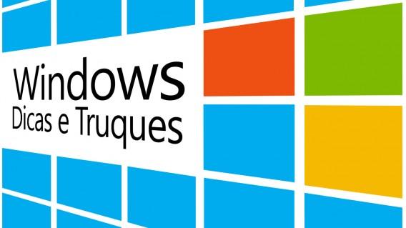 Windows Dicas e Truques