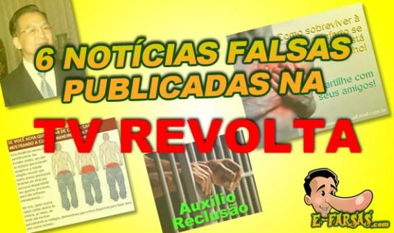 6 notícias falsas publicadas pela TV revolta