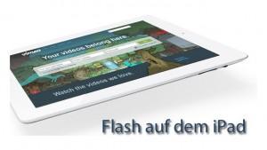 Flash-Videos mit dem iPad abspielen